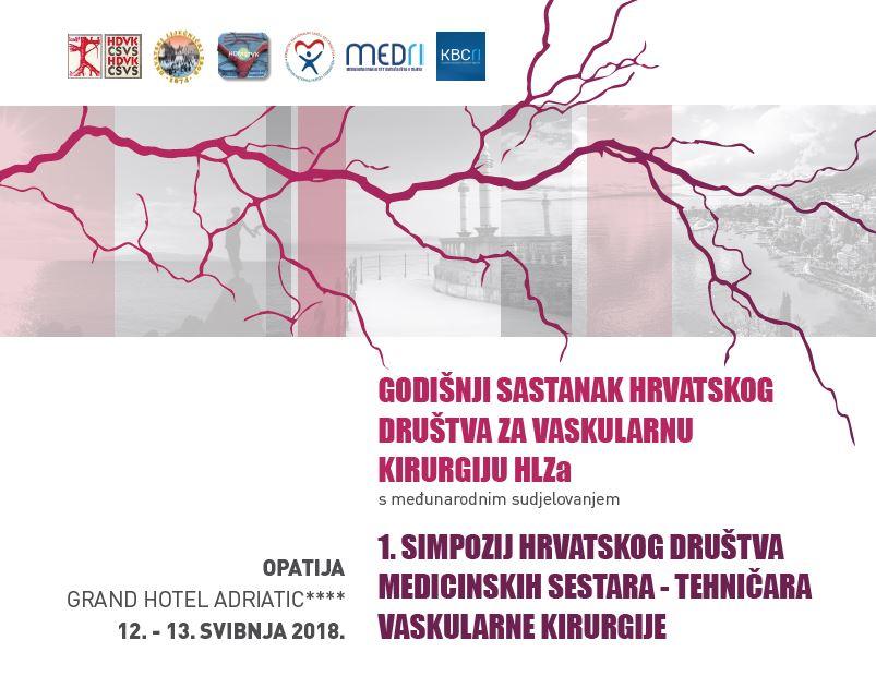 Godišnji sastanak hrvatskog društva za vaskularnu kirurgiju HLZ-a s međunarodnim sudjelovanjem i Stručni skup operacijskih sestara Hrvatske i medicinskih sestara vaskularne kirurgije